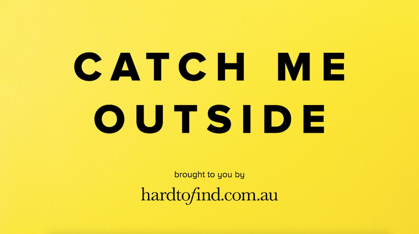Alice Harrington creative Catch Me Outside hardtofind